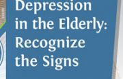 Depression in the Elderly: Recognize the Signs